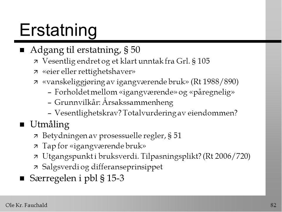 Erstatning Adgang til erstatning, § 50 Utmåling