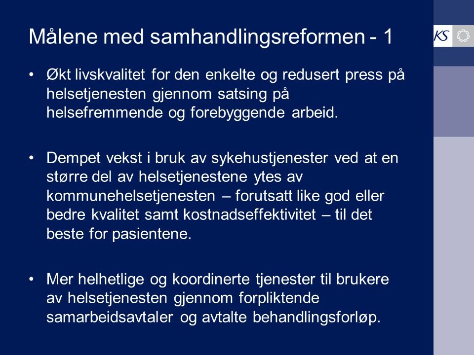 Målene med samhandlingsreformen - 1