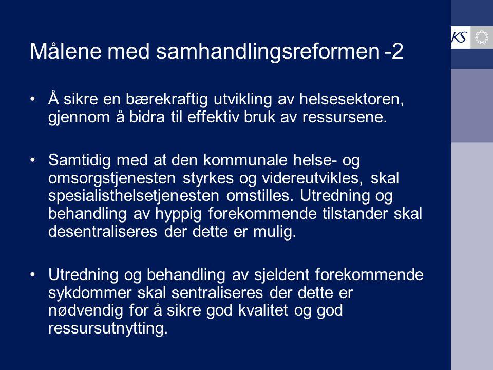 Målene med samhandlingsreformen -2