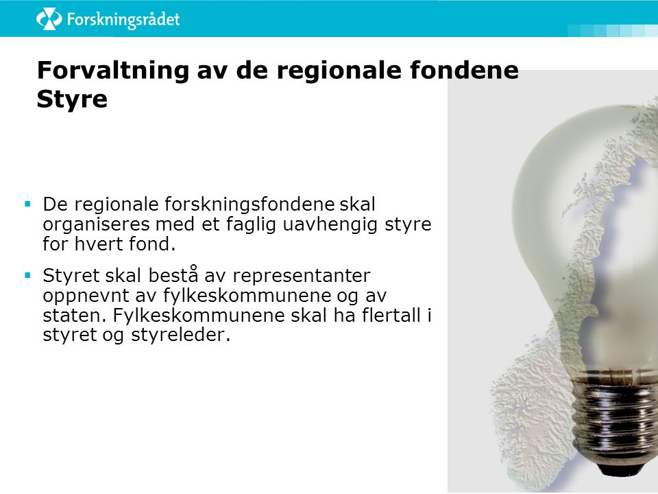 Forvaltning av de regionale fondene Styre