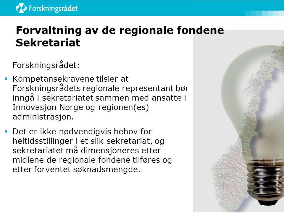 Forvaltning av de regionale fondene Sekretariat