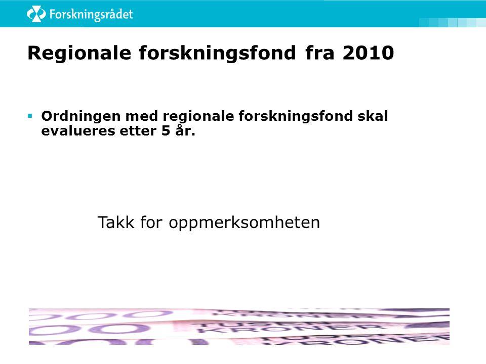 Regionale forskningsfond fra 2010