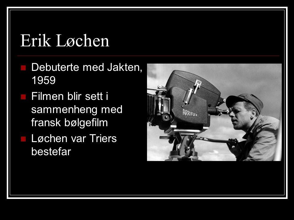 Erik Løchen Debuterte med Jakten, 1959