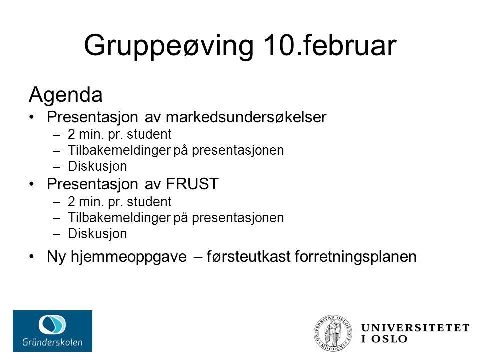 Gruppeøving 10.februar Agenda Presentasjon av markedsundersøkelser