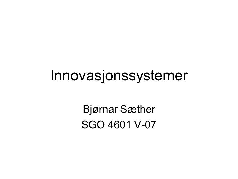Innovasjonssystemer Bjørnar Sæther SGO 4601 V-07