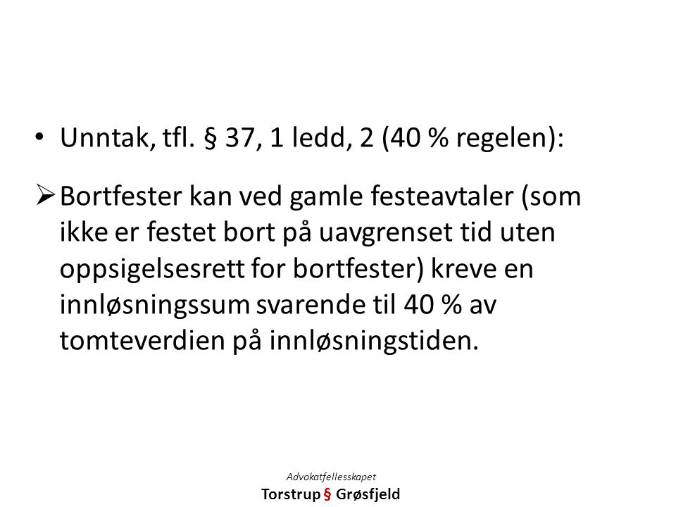 Advokatfellesskapet Torstrup § Grøsfjeld