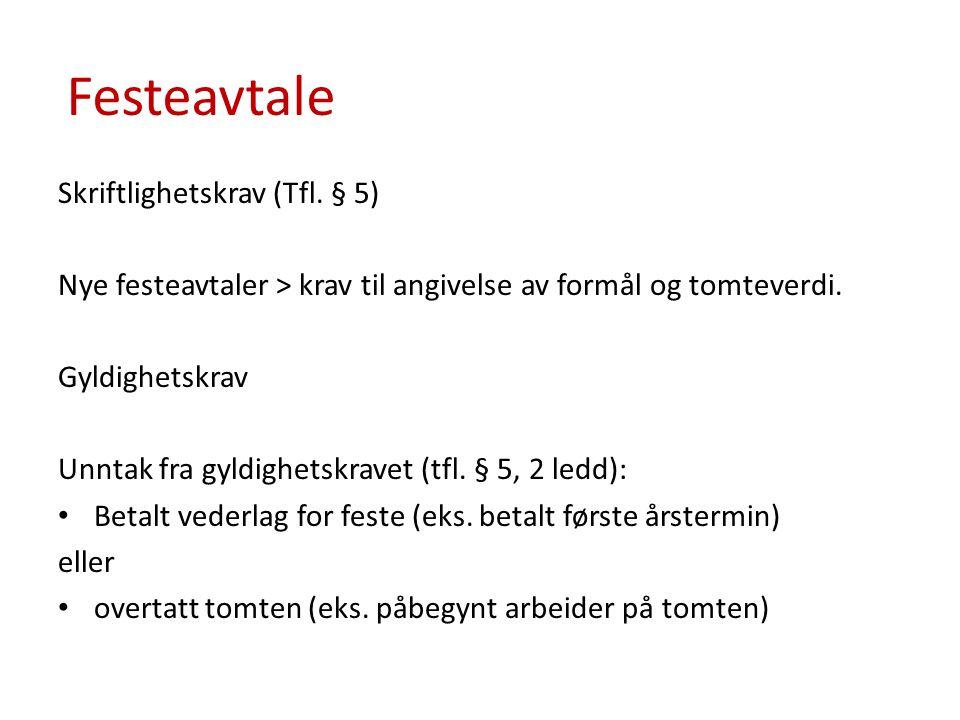 Festeavtale Skriftlighetskrav (Tfl. § 5)
