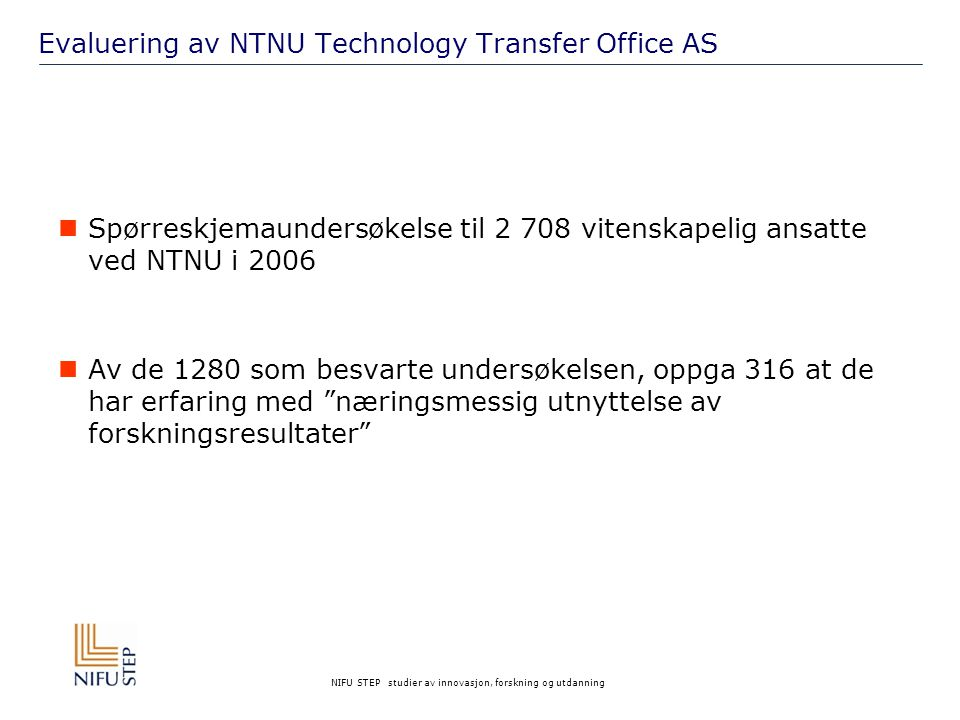 Evaluering av NTNU Technology Transfer Office AS