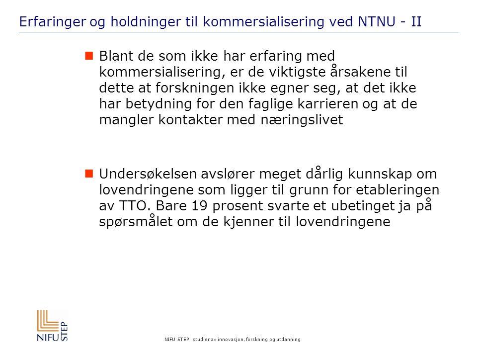 Erfaringer og holdninger til kommersialisering ved NTNU - II