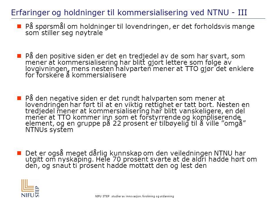 Erfaringer og holdninger til kommersialisering ved NTNU - III