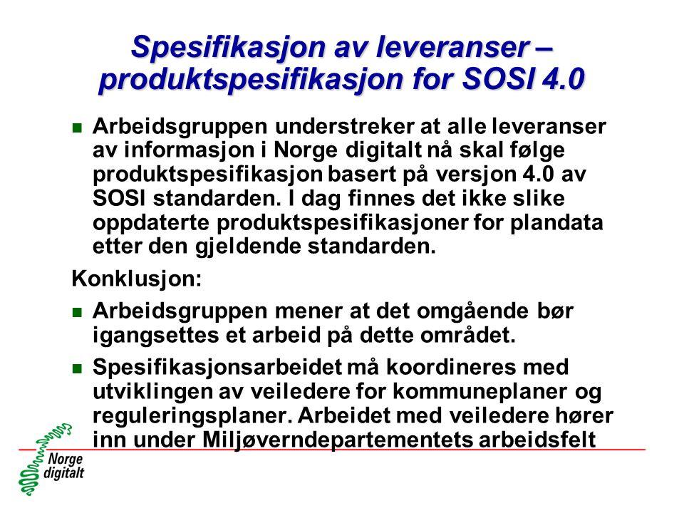 Spesifikasjon av leveranser – produktspesifikasjon for SOSI 4.0