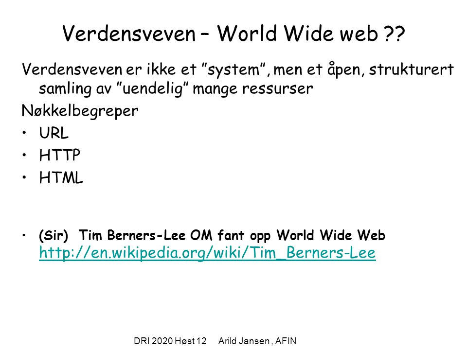 Verdensveven – World Wide web
