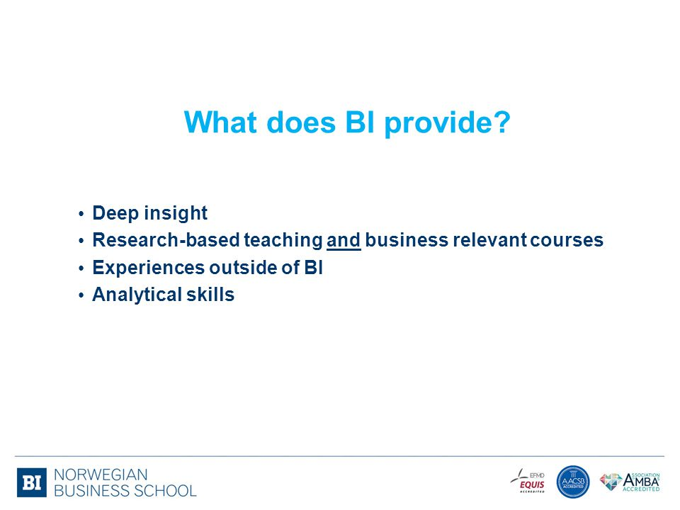 What does BI provide Deep insight