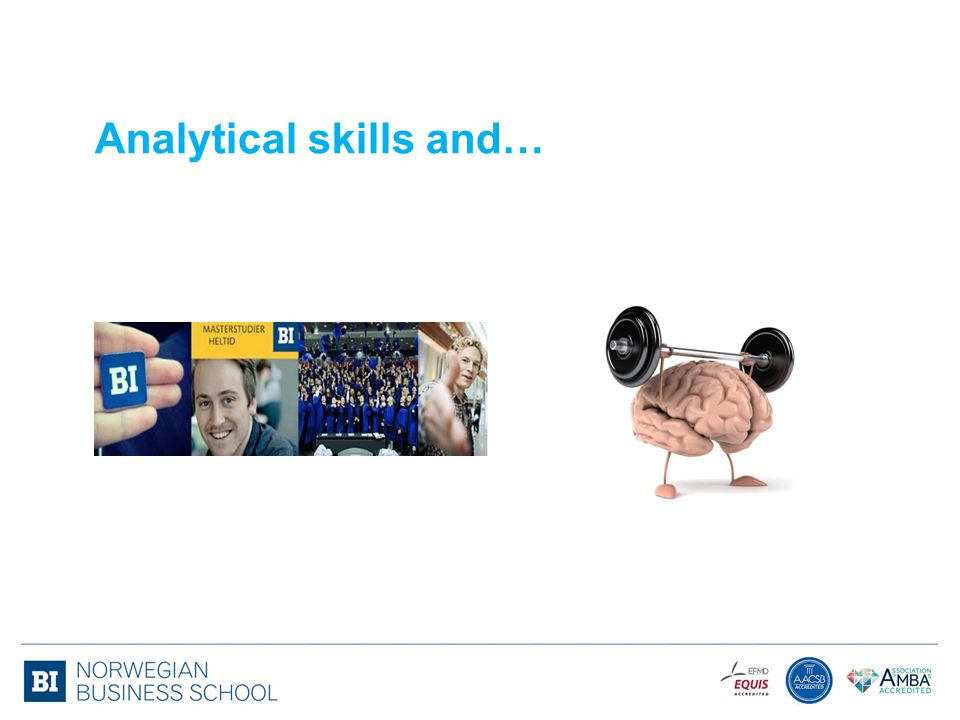 Analytical skills and…
