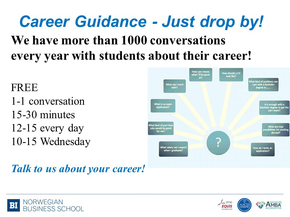 Career Guidance - Just drop by!