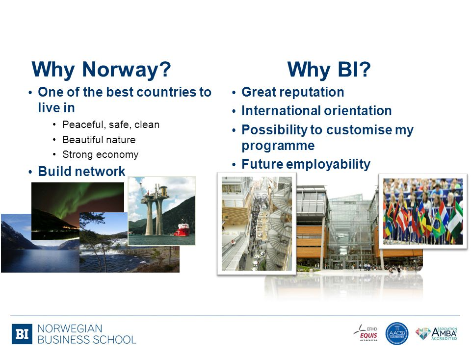 Why Norway Why BI One of the best countries to live in Build network