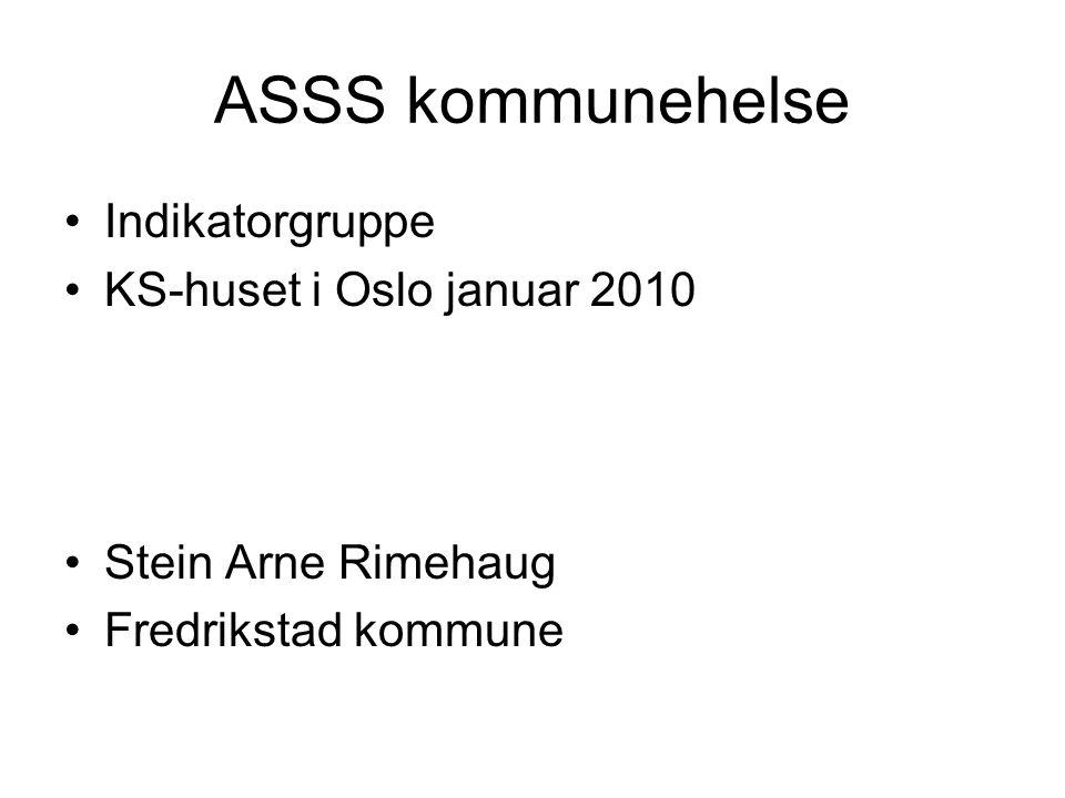 ASSS kommunehelse Indikatorgruppe KS-huset i Oslo januar 2010