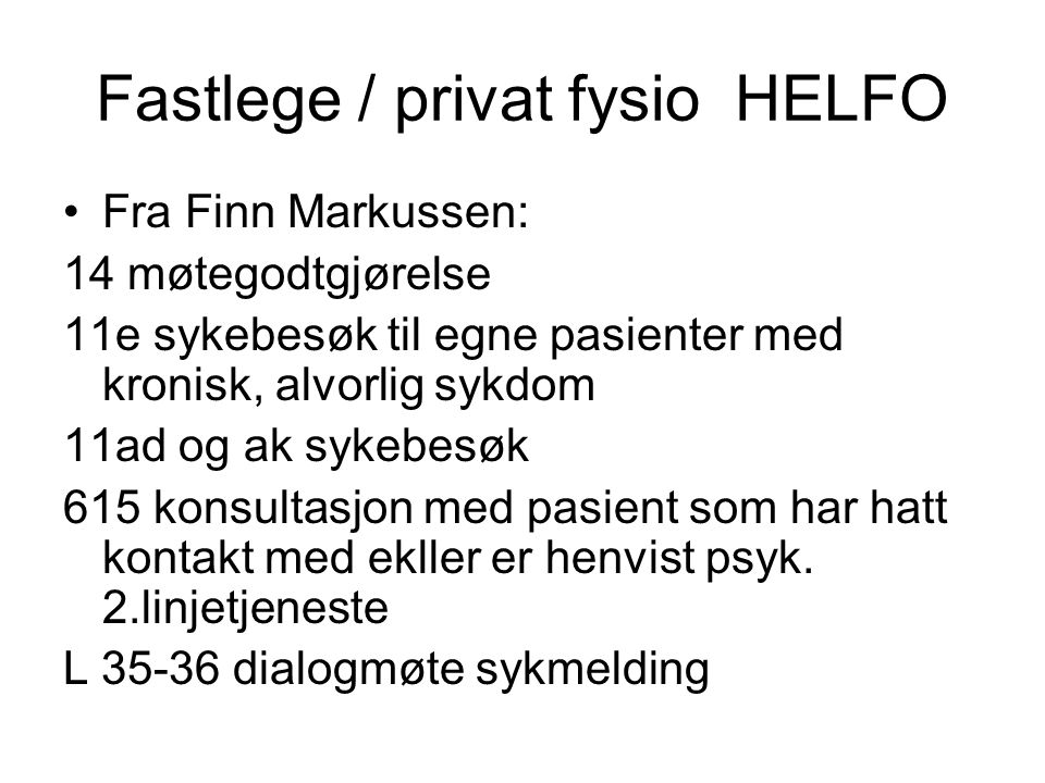 Fastlege / privat fysio HELFO
