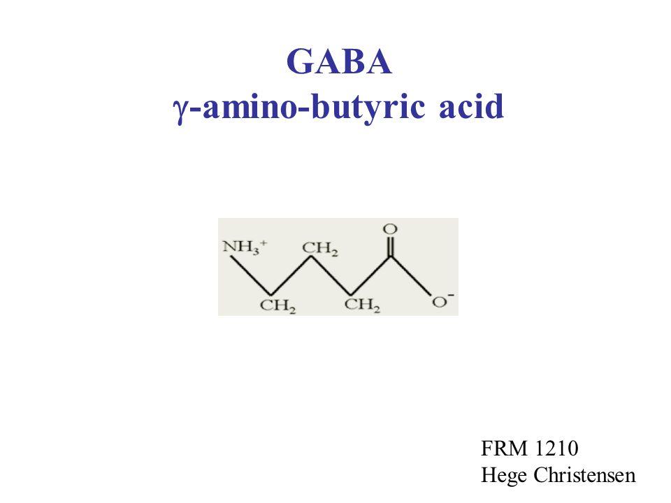GABA -amino-butyric acid