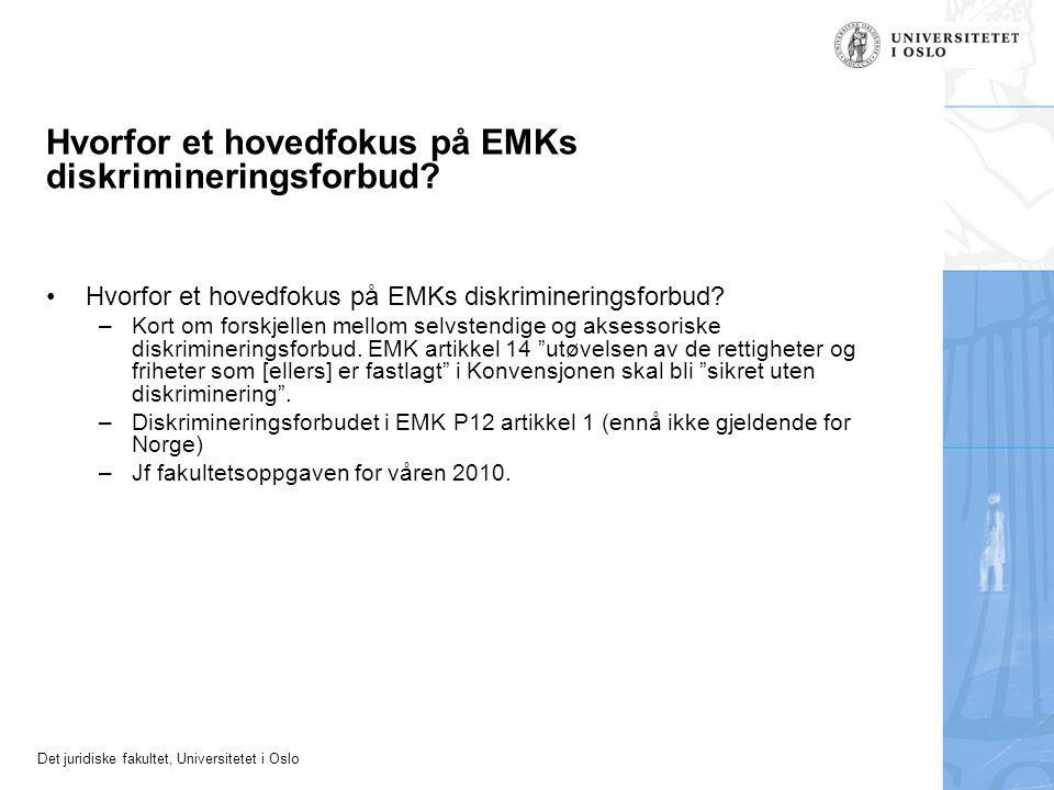 Hvorfor et hovedfokus på EMKs diskrimineringsforbud
