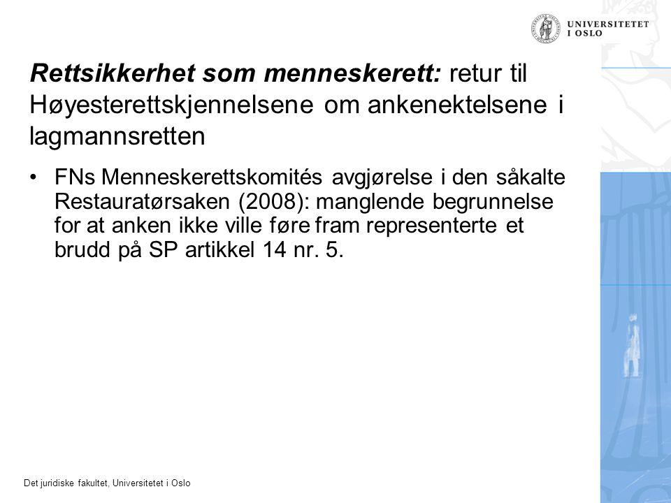 Rettsikkerhet som menneskerett: retur til Høyesterettskjennelsene om ankenektelsene i lagmannsretten