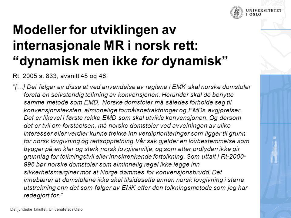 Modeller for utviklingen av internasjonale MR i norsk rett: dynamisk men ikke for dynamisk