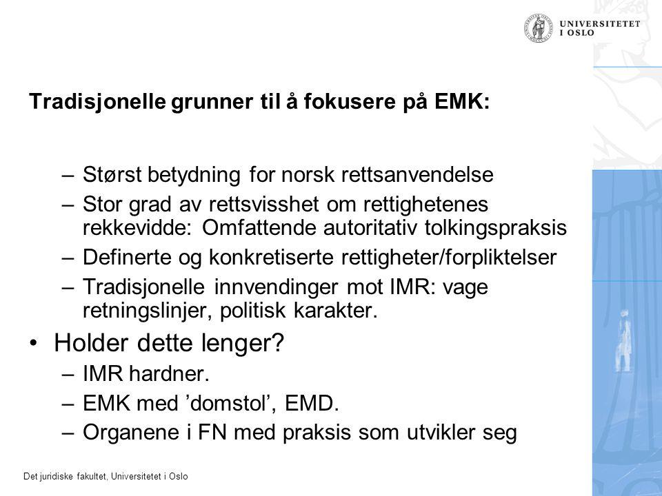 Tradisjonelle grunner til å fokusere på EMK:
