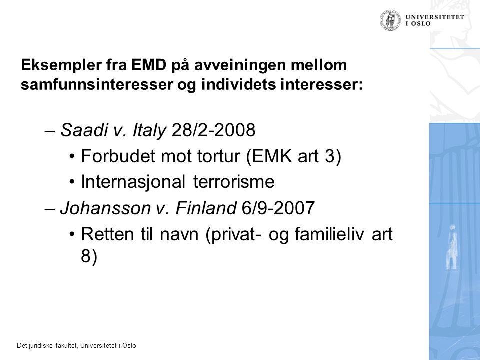 Forbudet mot tortur (EMK art 3) Internasjonal terrorisme