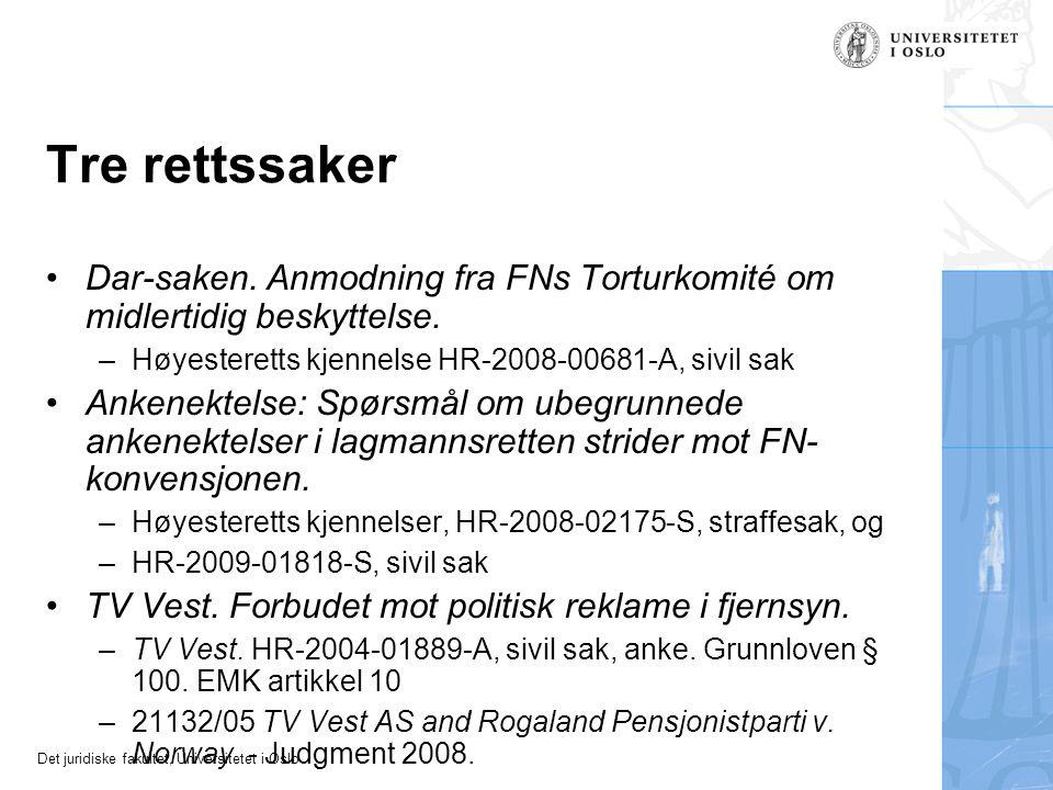Tre rettssaker Dar-saken. Anmodning fra FNs Torturkomité om midlertidig beskyttelse. Høyesteretts kjennelse HR-2008-00681-A, sivil sak.