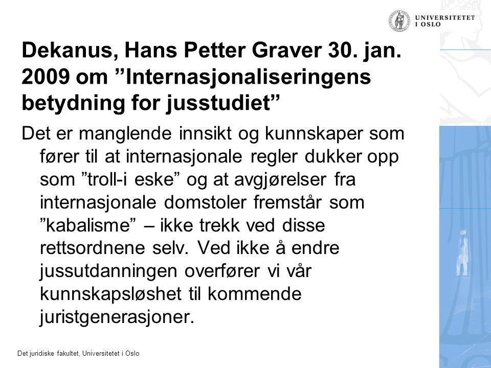 Dekanus, Hans Petter Graver 30. jan