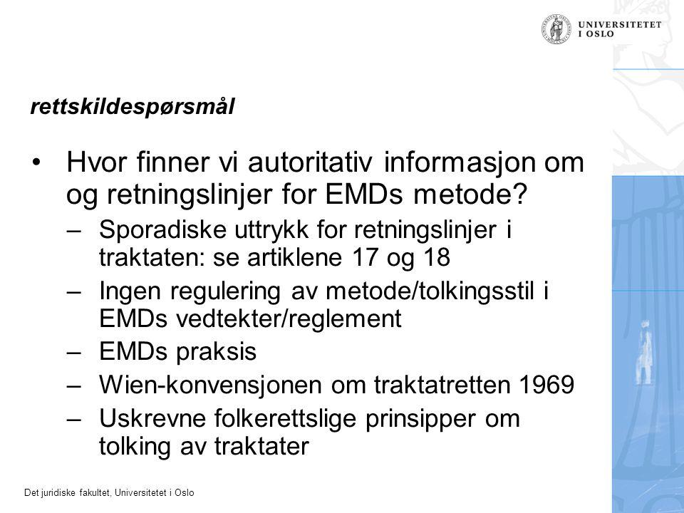 rettskildespørsmål Hvor finner vi autoritativ informasjon om og retningslinjer for EMDs metode