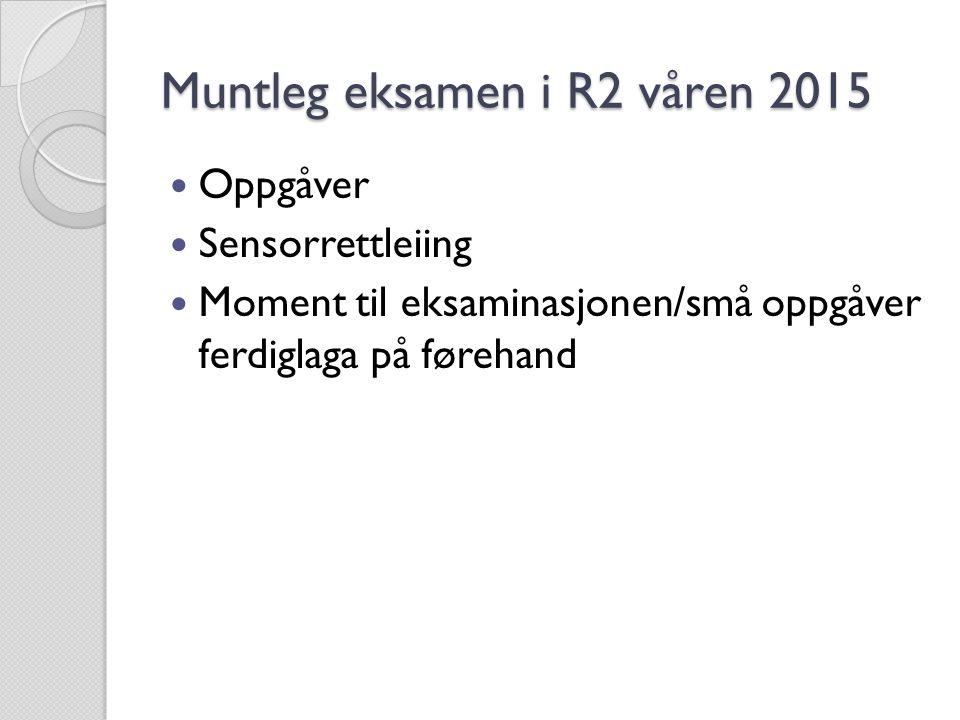 Muntleg eksamen i R2 våren 2015