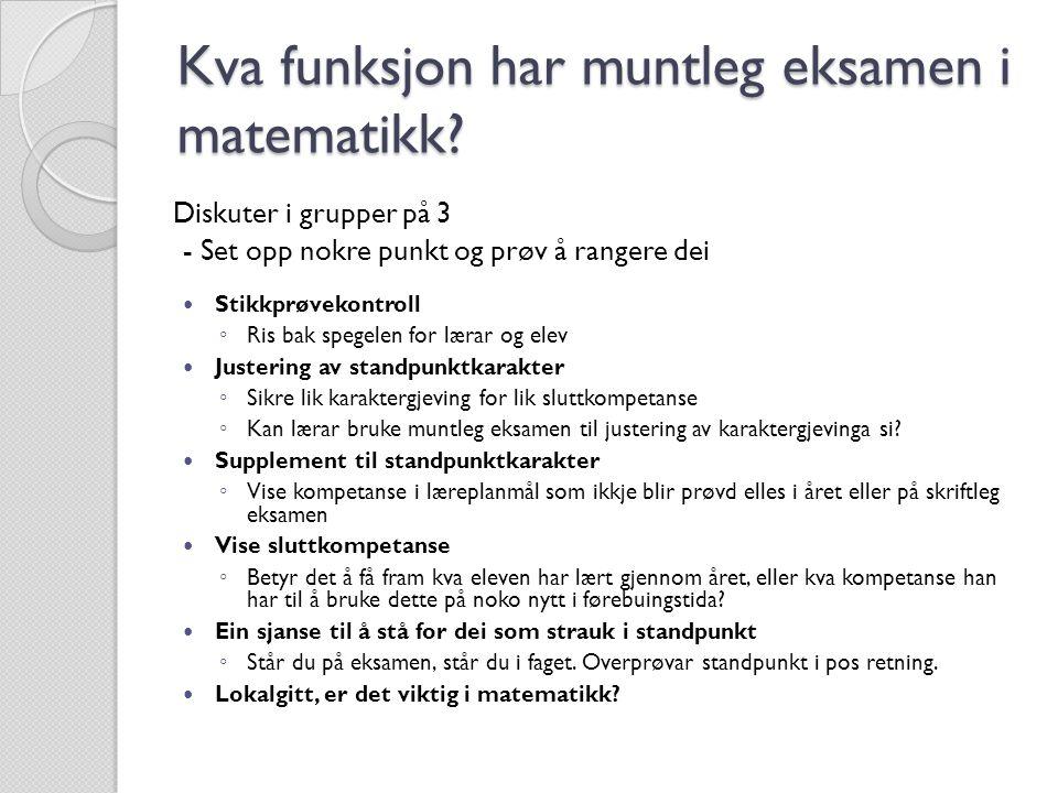 Kva funksjon har muntleg eksamen i matematikk