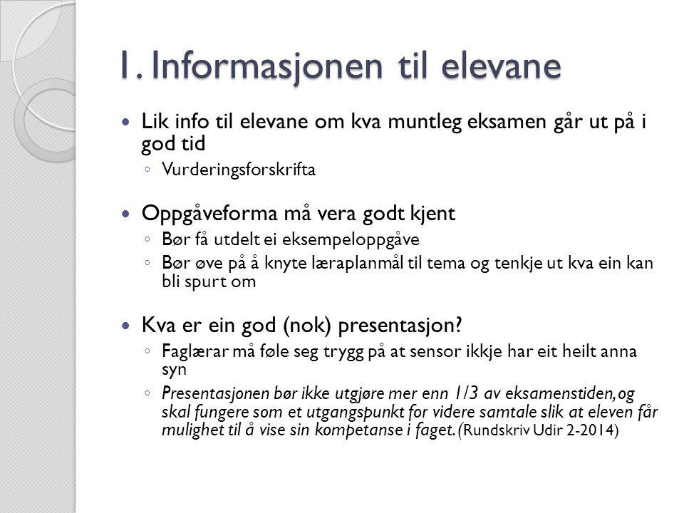 1. Informasjonen til elevane