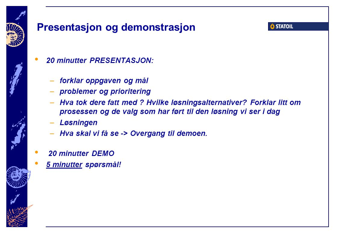 Presentasjon og demonstrasjon