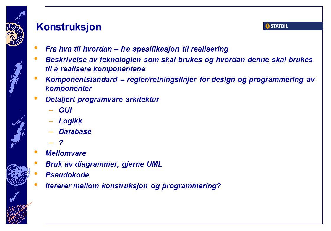 Konstruksjon Fra hva til hvordan – fra spesifikasjon til realisering