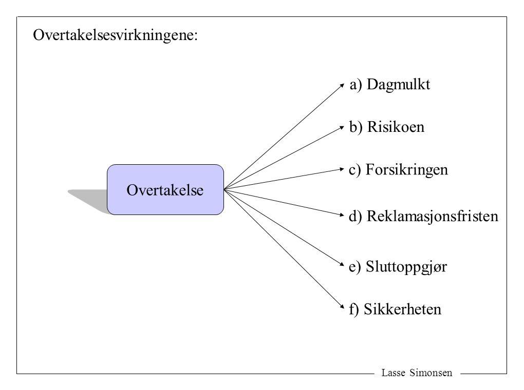 Overtakelsesvirkningene: