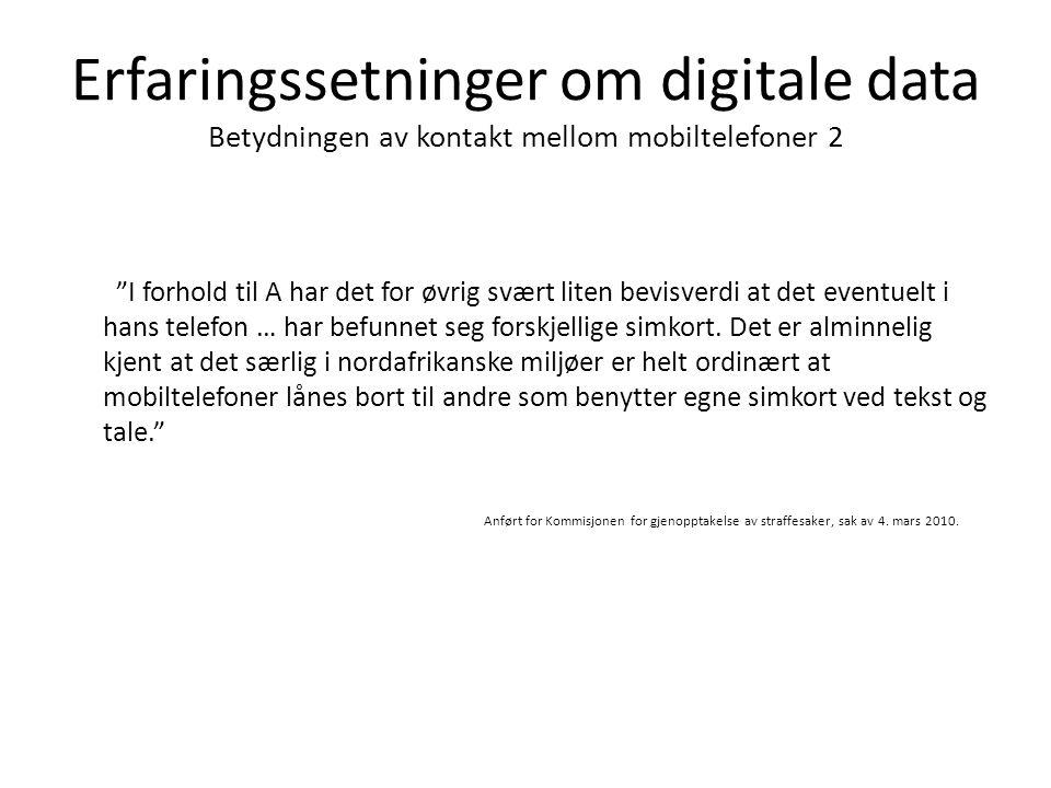 Erfaringssetninger om digitale data Betydningen av kontakt mellom mobiltelefoner 2