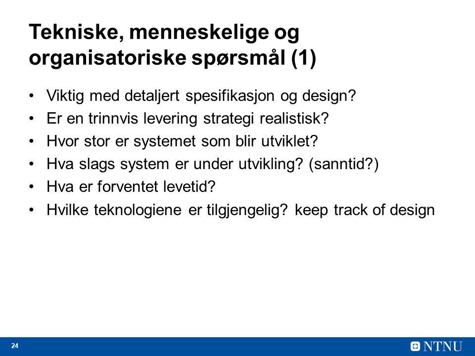 Tekniske, menneskelige og organisatoriske spørsmål (1)