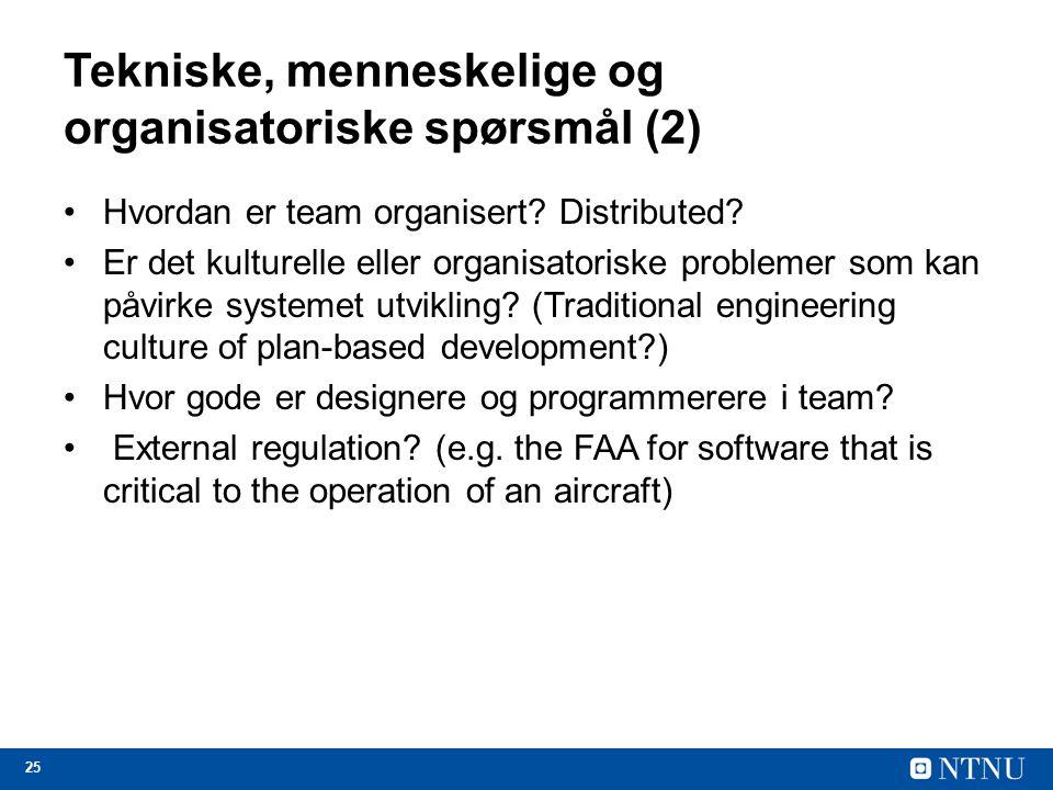 Tekniske, menneskelige og organisatoriske spørsmål (2)
