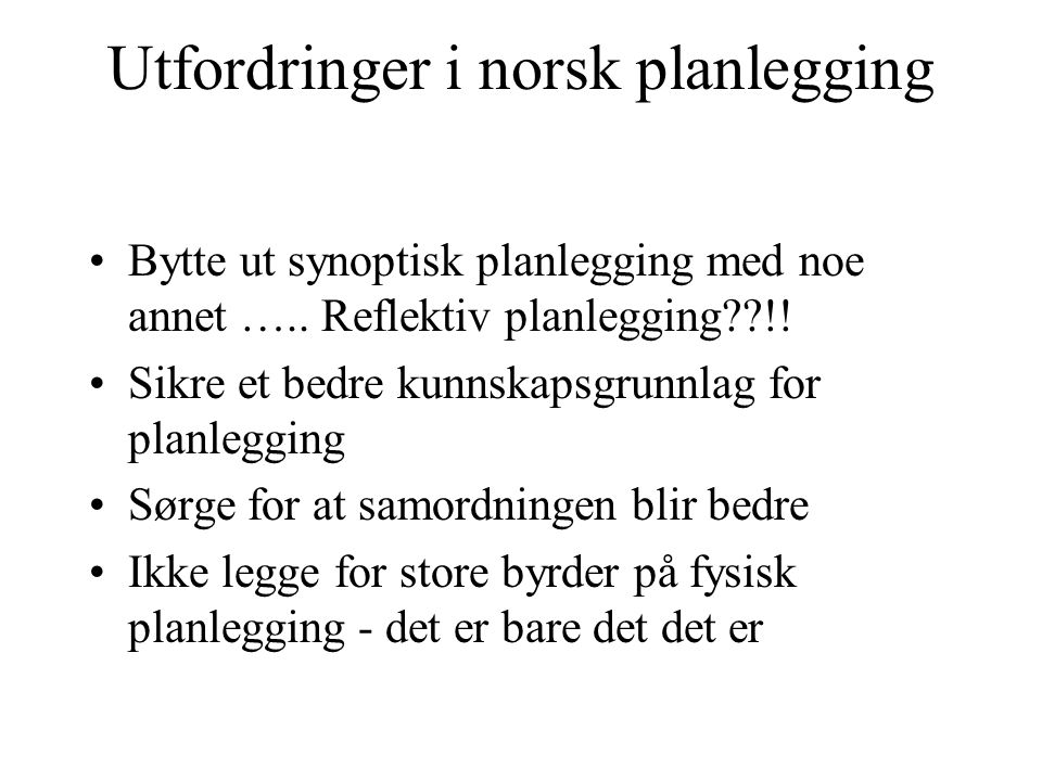 Utfordringer i norsk planlegging