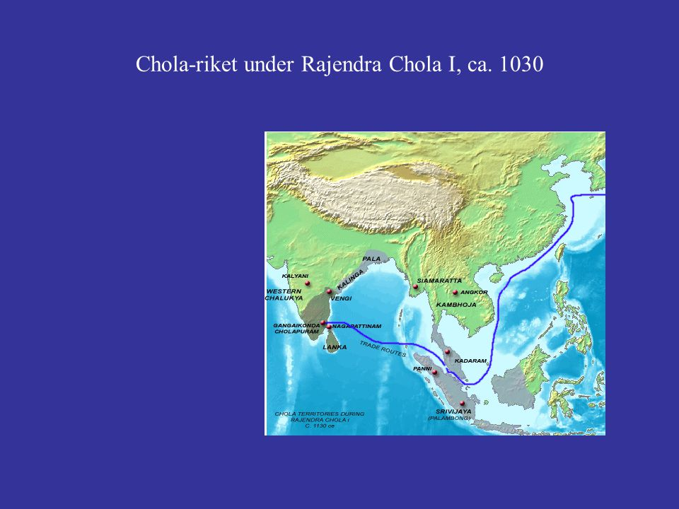 Chola-riket under Rajendra Chola I, ca. 1030