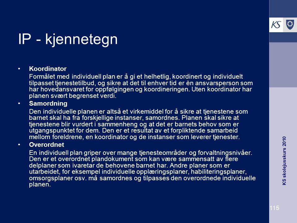 IP - kjennetegn Koordinator