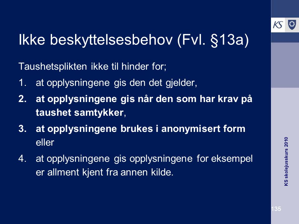 Ikke beskyttelsesbehov (Fvl. §13a)