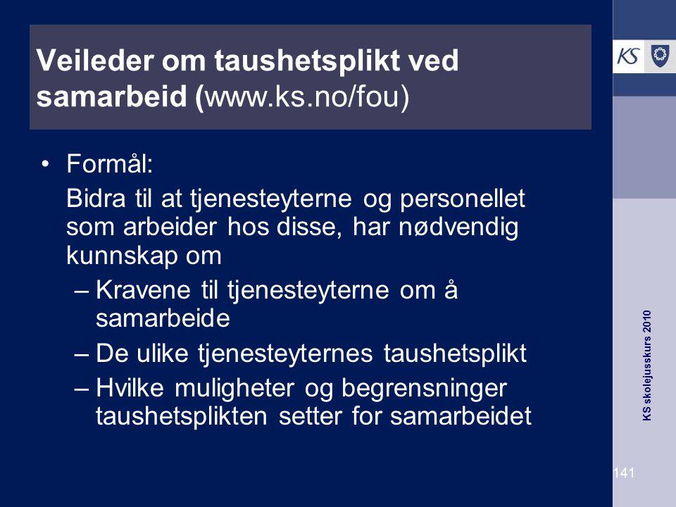 Veileder om taushetsplikt ved samarbeid (www.ks.no/fou)