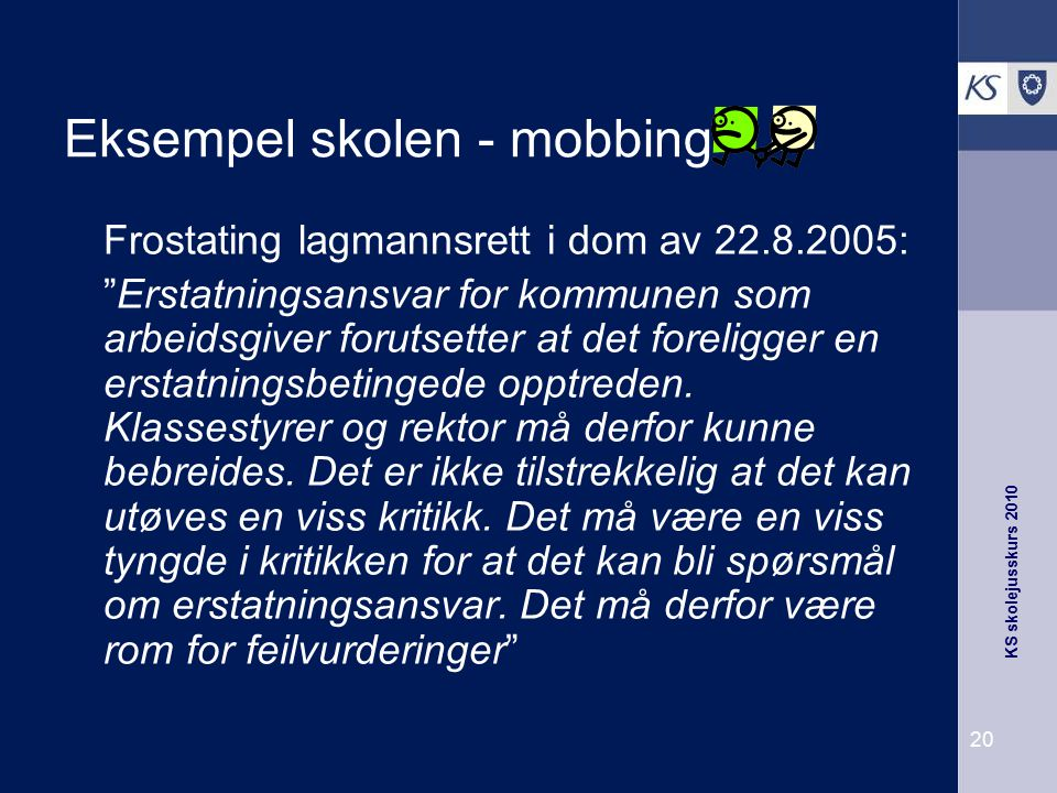 Eksempel skolen - mobbing