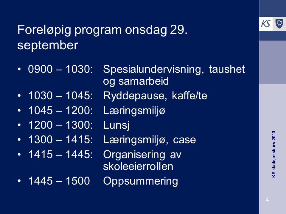 Foreløpig program onsdag 29. september