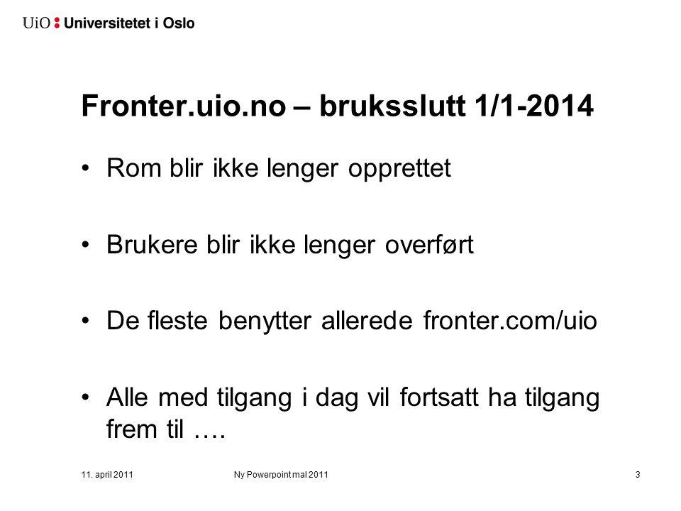 Ny Fronter-tjeneste: fronter.com/uio