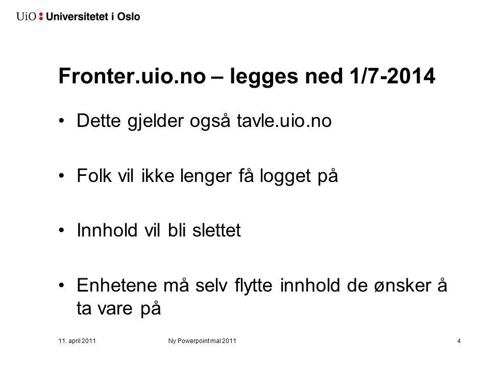Fronter.uio.no – bruksslutt 1/1-2014