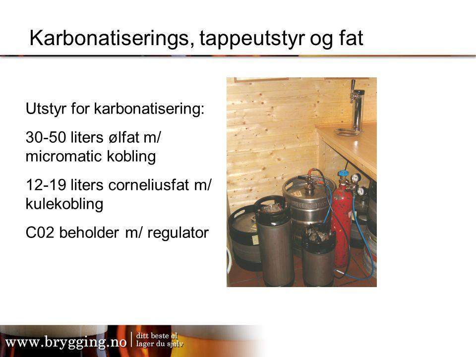 Karbonatiserings, tappeutstyr og fat